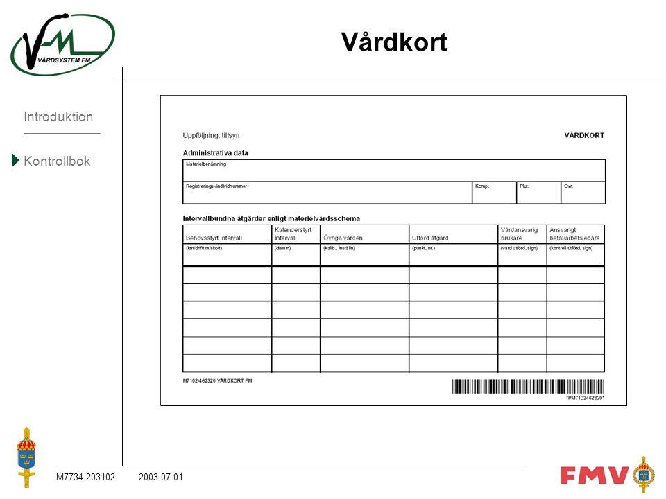 Introduktion Kontrollbok M7734-203102K72 Vårdkort 2003-07-01
