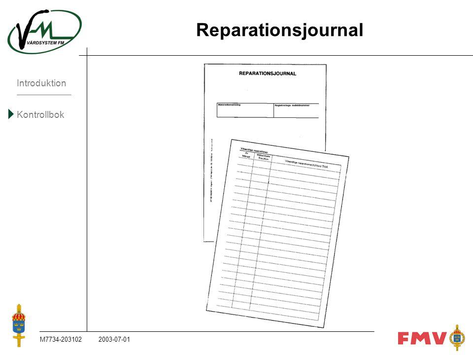 Introduktion Kontrollbok M7734-203102K85 Reparationsjournal 2003-07-01