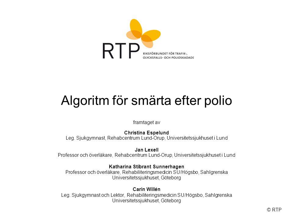 Algoritm för smärta efter polio © RTP framtaget av Christina Espelund Leg.