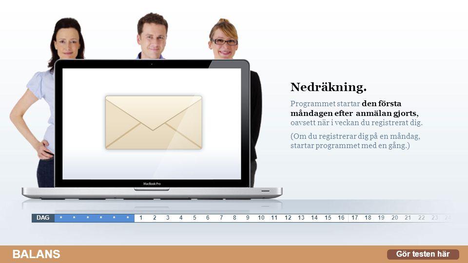 Daglig e-post.E-post med en länk till dagens program skickas ut ca.
