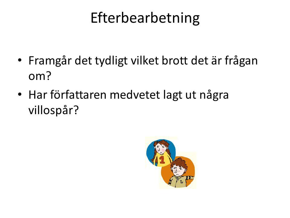 Inre och yttre spaning • Syftet är: Att få läsa om hur Lasse och Maja spanar och samlar fakta • I vilken del av guldaffären börjar Maja putsa fönster.