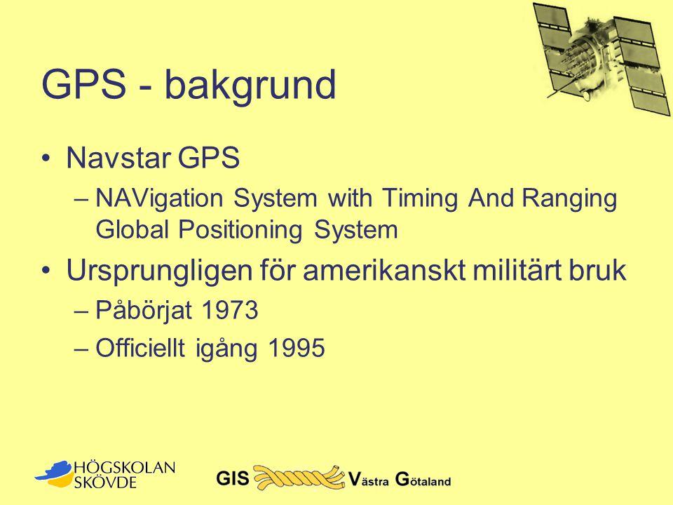 Satellitkonfiguration •DOP är ett mått på satellitkonfigurationens kvalitet •Dilution Of Precision (DOPs) –GDOP - Geometrisk DOP (lat, long, höjd och tidsfel) –PDOP - Positionell DOP (lat, long, höjd) –HDOP - Horisontell DOP (lat, long) –VDOP - Vertikal DOP (höjd)