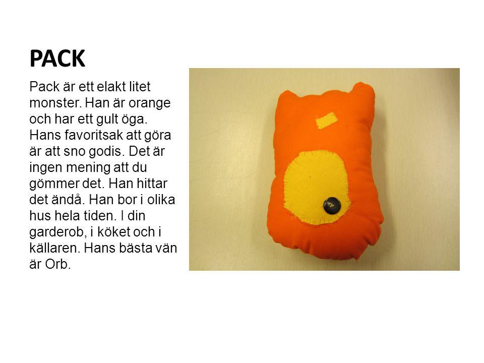 PACK Pack är ett elakt litet monster. Han är orange och har ett gult öga.