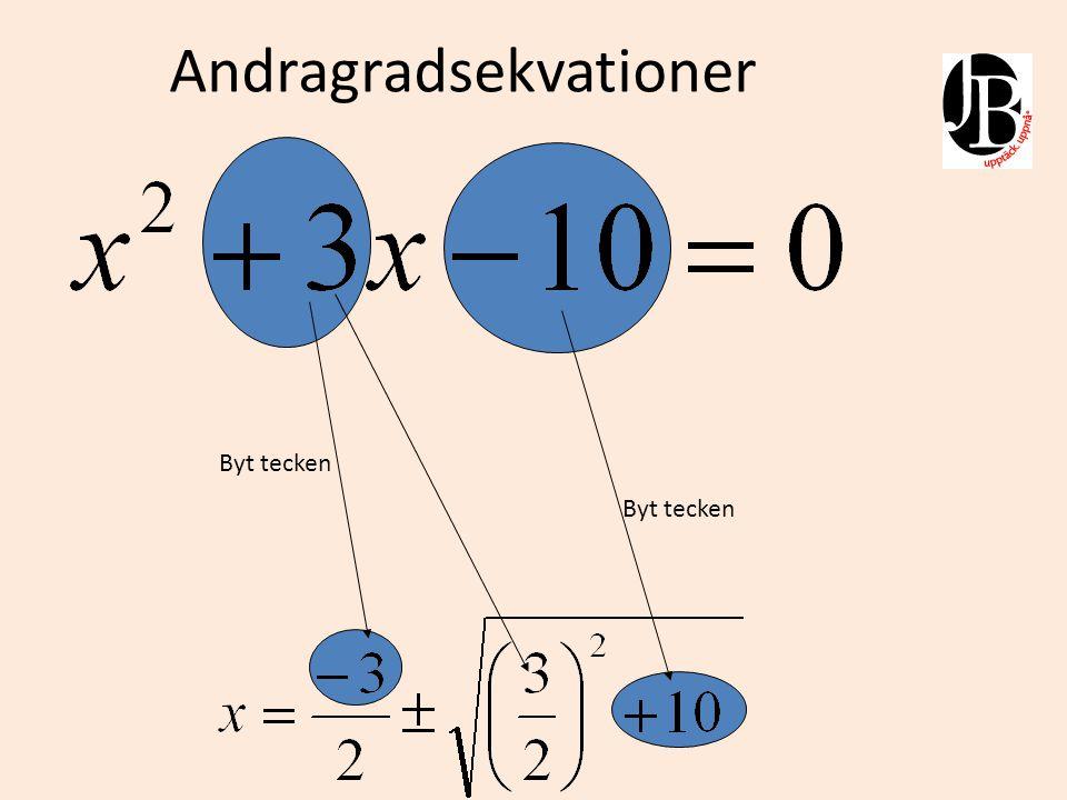 I bilden ovan testas lösningen genom att multiplicera lösningarna med varandra samt addera dem med varandra.