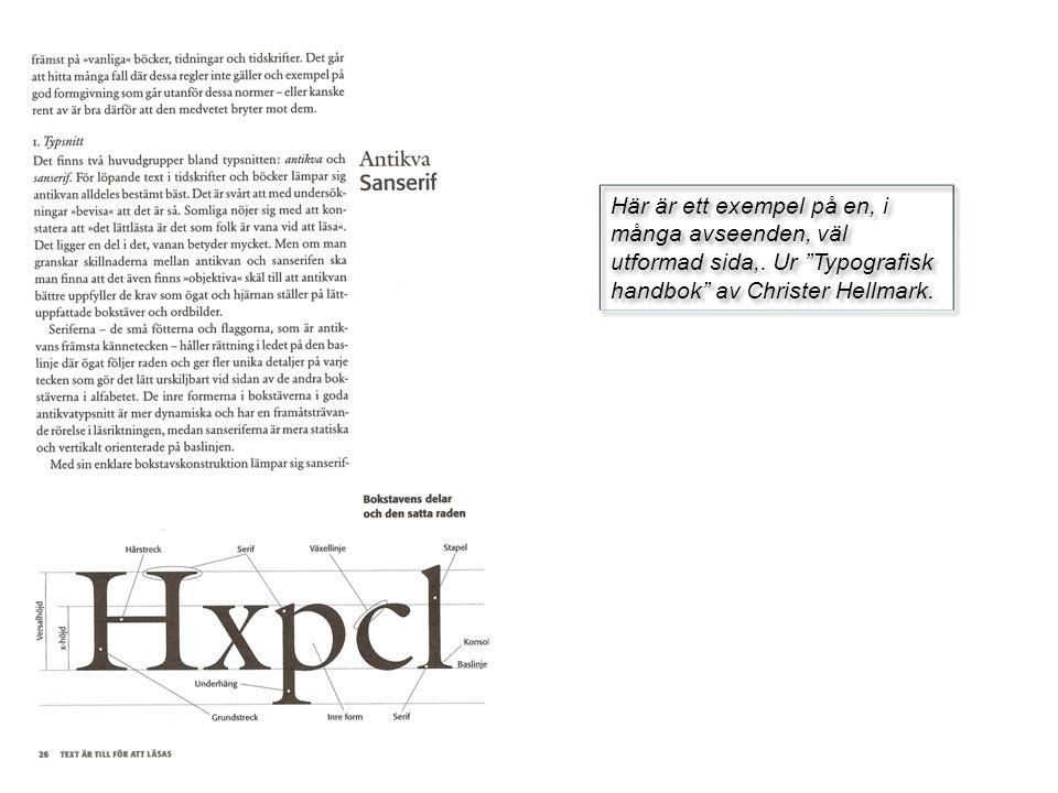 """Här är ett exempel på en, i många avseenden, väl utformad sida,. Ur """"Typografisk handbok"""" av Christer Hellmark."""