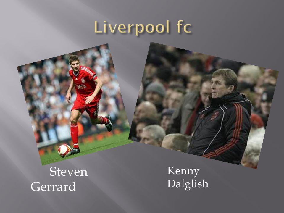 Steven Gerrard Kenny Dalglish