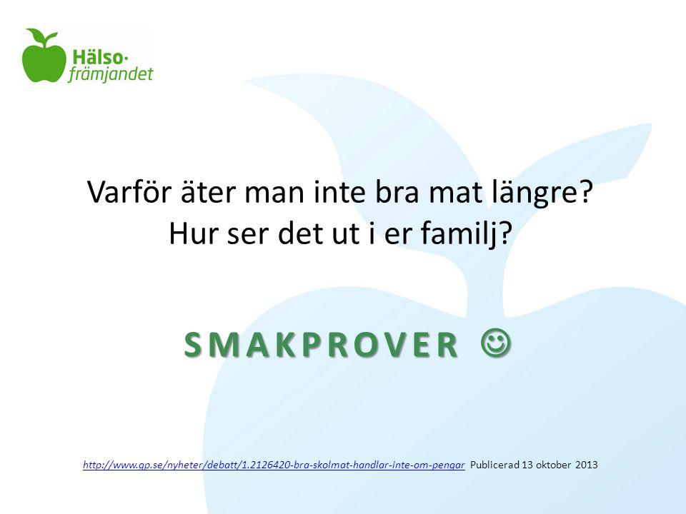 Varför äter man inte bra mat längre? Hur ser det ut i er familj? http://www.gp.se/nyheter/debatt/1.2126420-bra-skolmat-handlar-inte-om-pengar Publicer