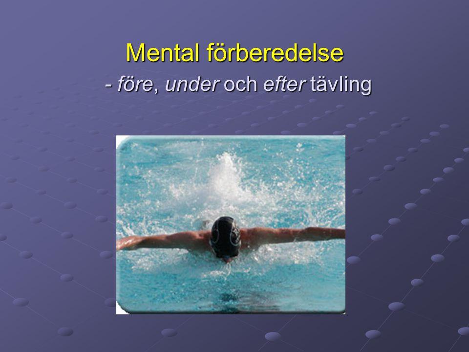 Mental förberedelse - före, under och efter tävling