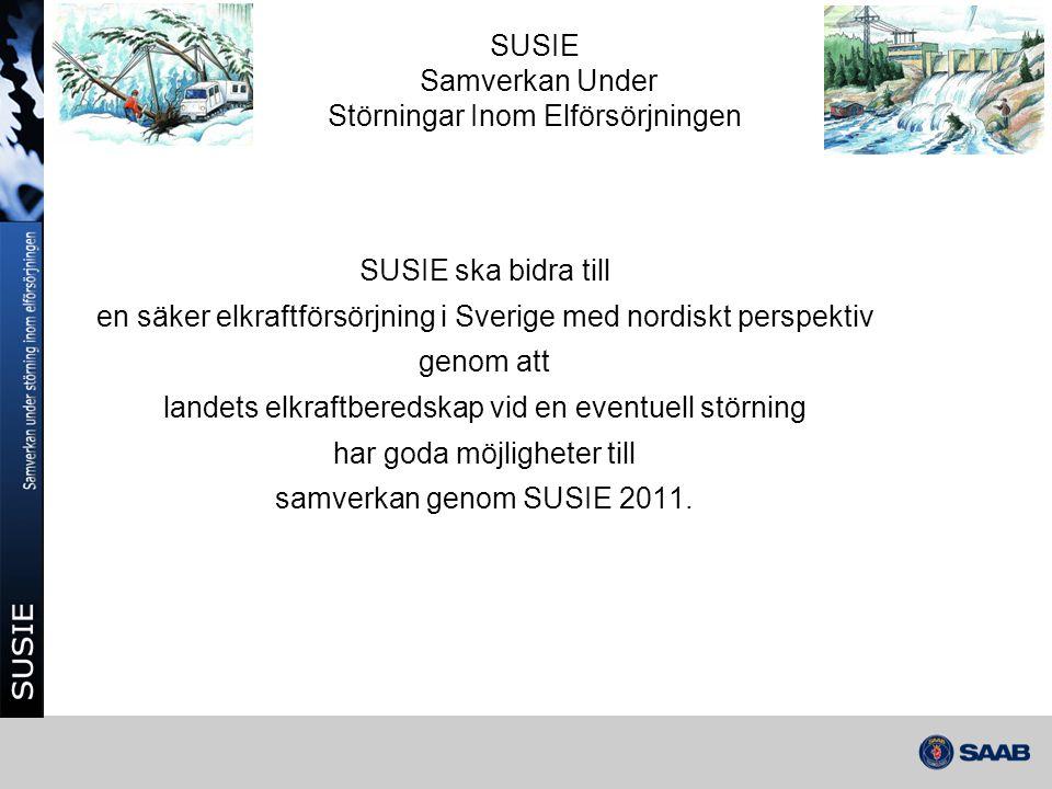 1(2) SUSIE ska bidra till en säker elkraftförsörjning i Sverige med nordiskt perspektiv genom att landets elkraftberedskap vid en eventuell störning h