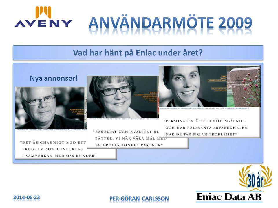 Vad har hänt på Eniac under året? Nya annonser!