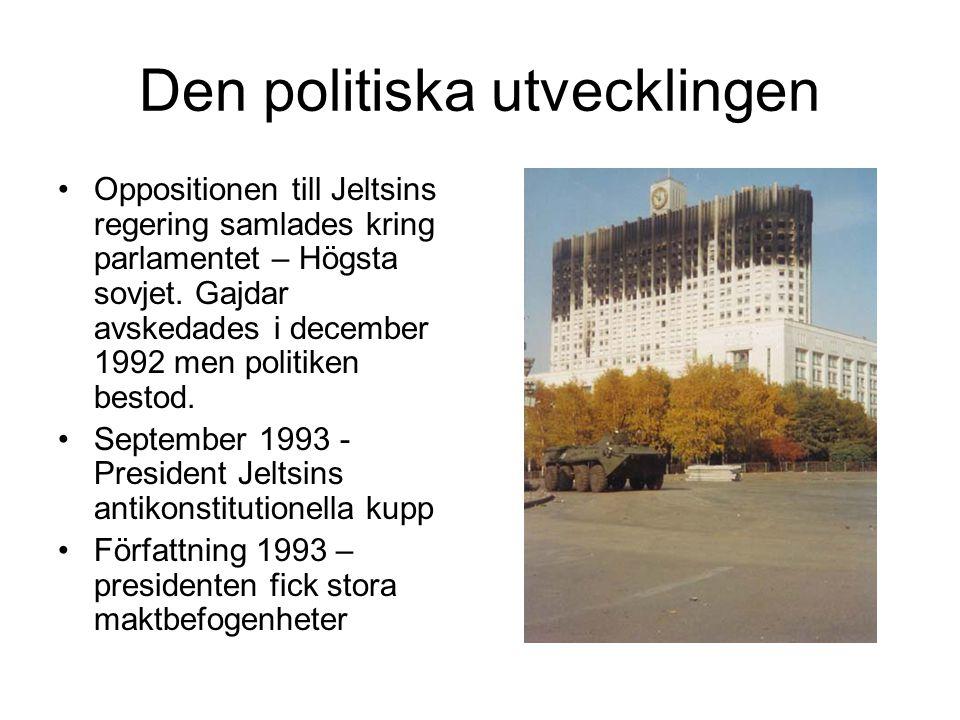 Den politiska utvecklingen •Oppositionen till Jeltsins regering samlades kring parlamentet – Högsta sovjet. Gajdar avskedades i december 1992 men poli