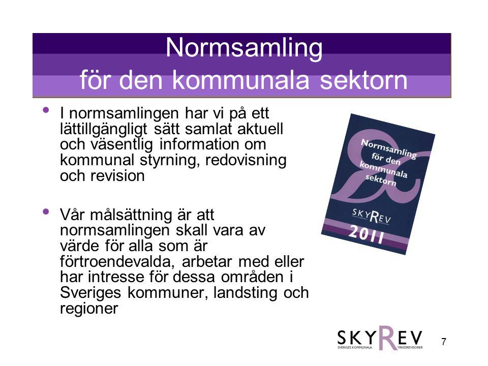 7 Normsamling för den kommunala sektorn • I normsamlingen har vi på ett lättillgängligt sätt samlat aktuell och väsentlig information om kommunal styrning, redovisning och revision • Vår målsättning är att normsamlingen skall vara av värde för alla som är förtroendevalda, arbetar med eller har intresse för dessa områden i Sveriges kommuner, landsting och regioner