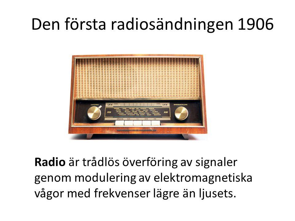 Radio är trådlös överföring av signaler genom modulering av elektromagnetiska vågor med frekvenser lägre än ljusets. Den första radiosändningen 1906