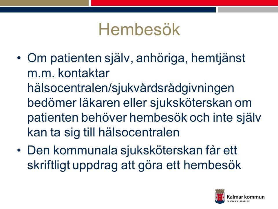 Hemsjukvård i ständig utveckling •I Kalmar kommun arbetar vi för att skapa ett effektivt, patientsäkert och medicinskt kvalitativt omhändertagande av patienten Genom att: •Optimera de tvärprofessionella kompetenserna mellan hemtjänst och hemsjukvård i hemteam