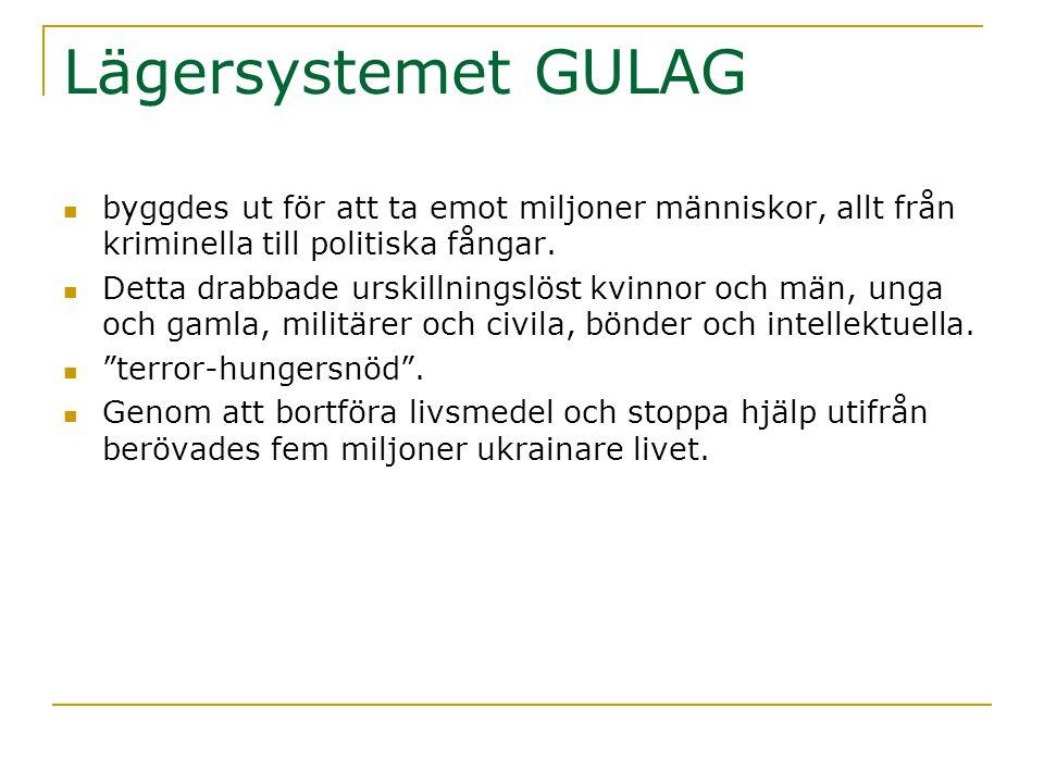 Lägersystemet GULAG  byggdes ut för att ta emot miljoner människor, allt från kriminella till politiska fångar.  Detta drabbade urskillningslöst kvi