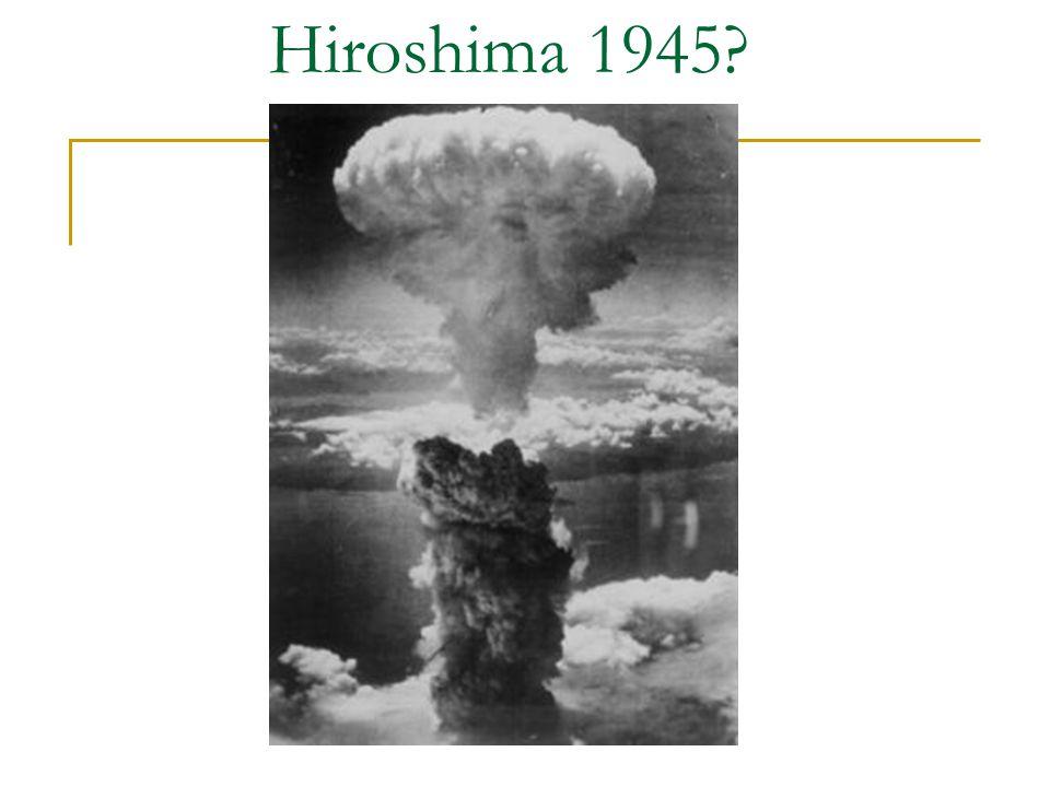 Hiroshima 1945?