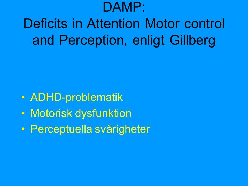 Orsaker till ADHD •Genetik verkar stå för >50% av variansen.