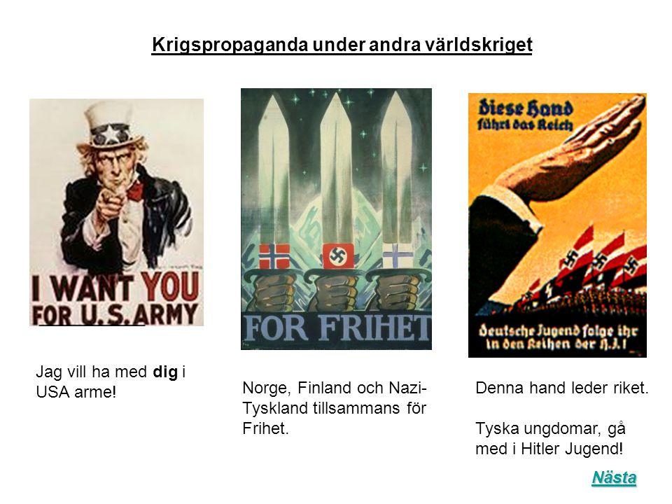 Denna hand leder riket. Tyska ungdomar, gå med i Hitler Jugend! Jag vill ha med dig i USA arme! Norge, Finland och Nazi- Tyskland tillsammans för Frih
