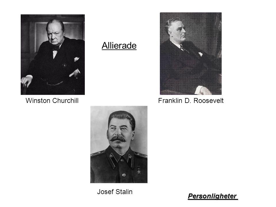 Winston Churchill Josef Stalin Personligheter Franklin D. Roosevelt Allierade