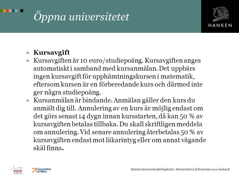 Öppna universitetet »Kursavgift »Kursavgiften är 10 euro/studiepoäng.