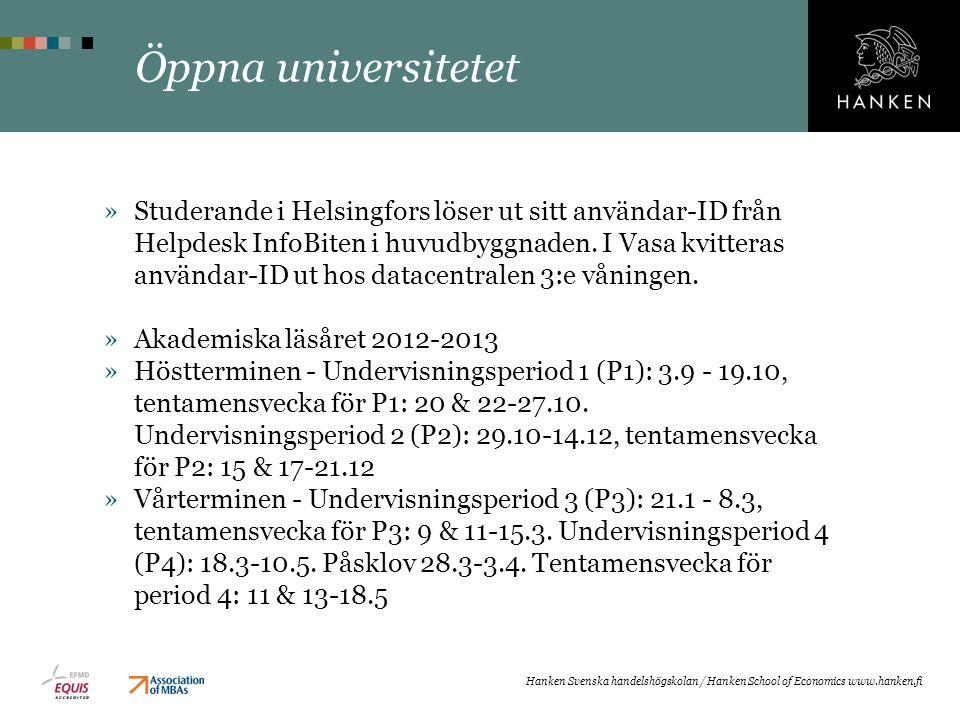 Öppna universitetet »Studerande i Helsingfors löser ut sitt användar-ID från Helpdesk InfoBiten i huvudbyggnaden. I Vasa kvitteras användar-ID ut hos