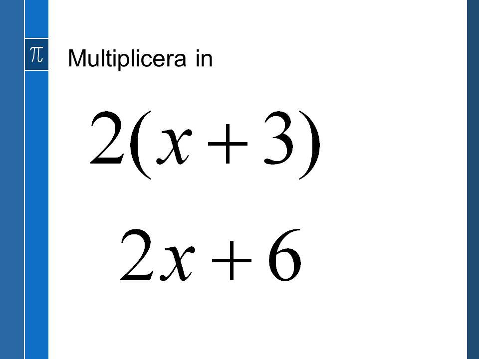 Multiplicera in
