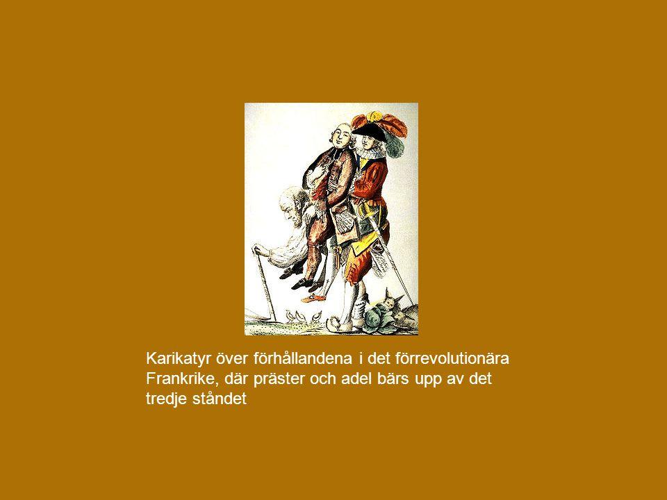 Karikatyr över förhållandena i det förrevolutionära Frankrike, där präster och adel bärs upp av det tredje ståndet