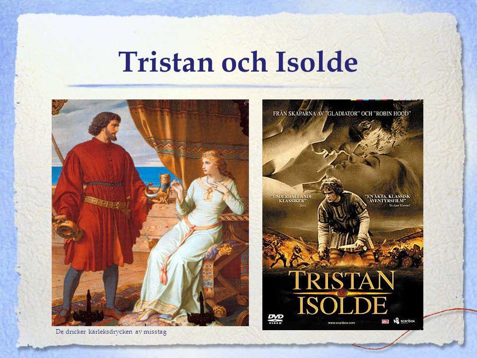 Tristan och Isolde De dricker kärleksdrycken av misstag