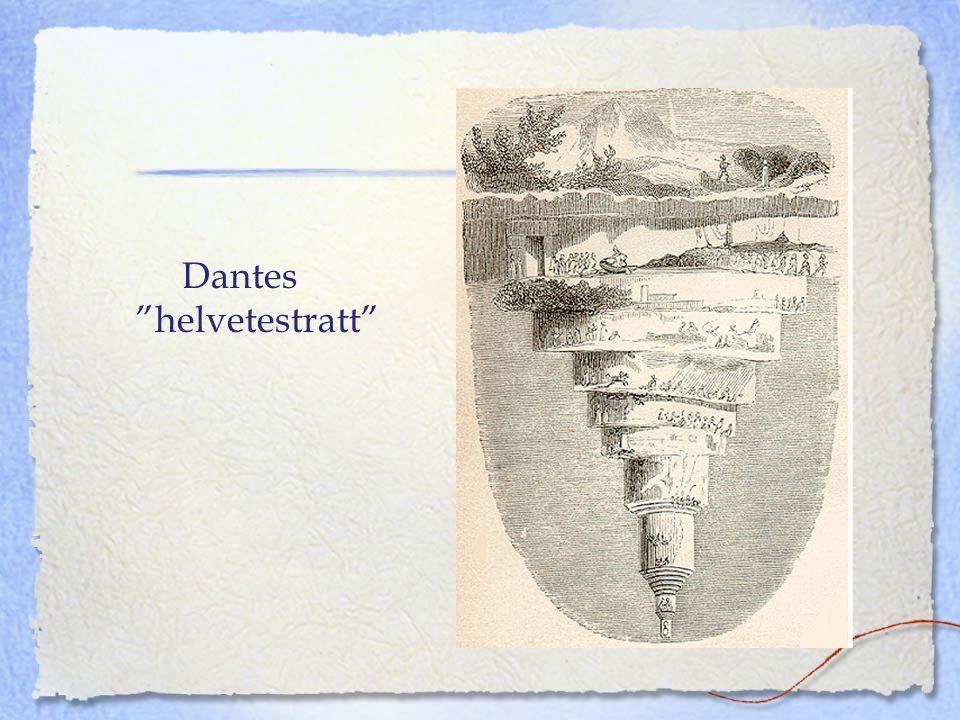 "Dantes ""helvetestratt"""