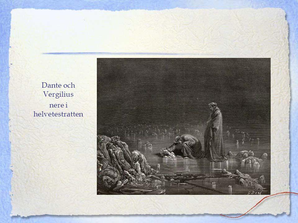 Dante och Vergilius nere i helvetestratten