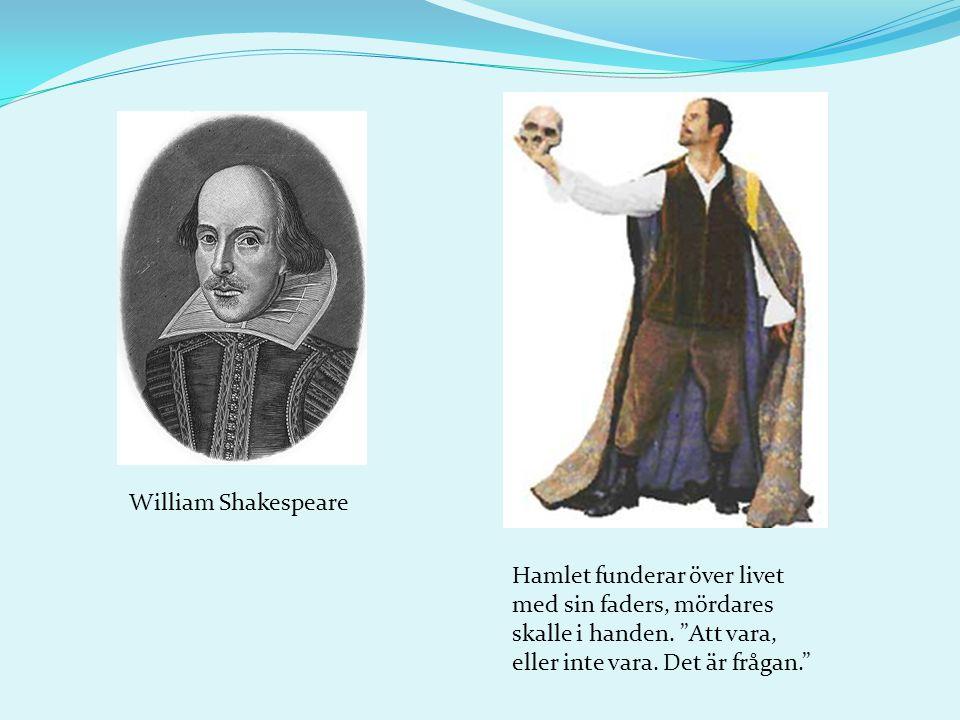 William Shakespeare Hamlet funderar över livet med sin faders, mördares skalle i handen.