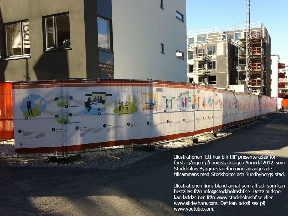 """Illustrationen """"Ett hus blir till"""" presenterades för första gången på boutställningen Annedal2012, som Stockholms Byggmästareförening arrangerade till"""
