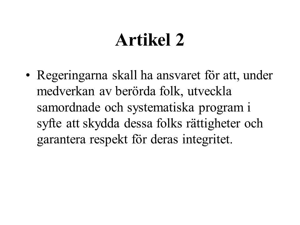 Artikel 2, forts •(a) ….