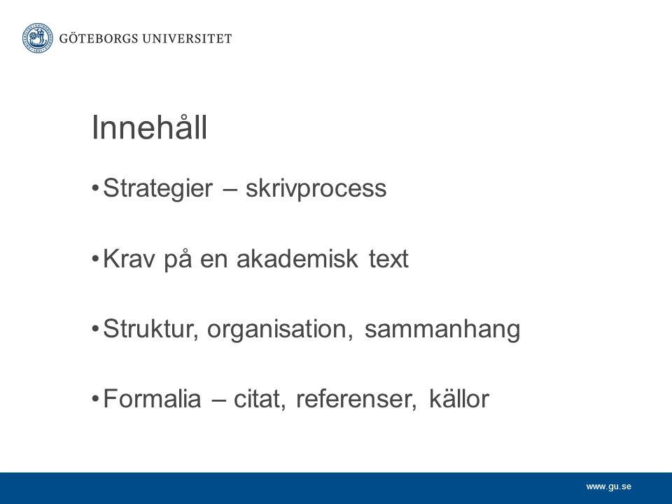 www.gu.se Referenser Referenslista Litteraturlista Källförteckning Claesson, Silwa, 2002: Spår av teorier i praktiken.