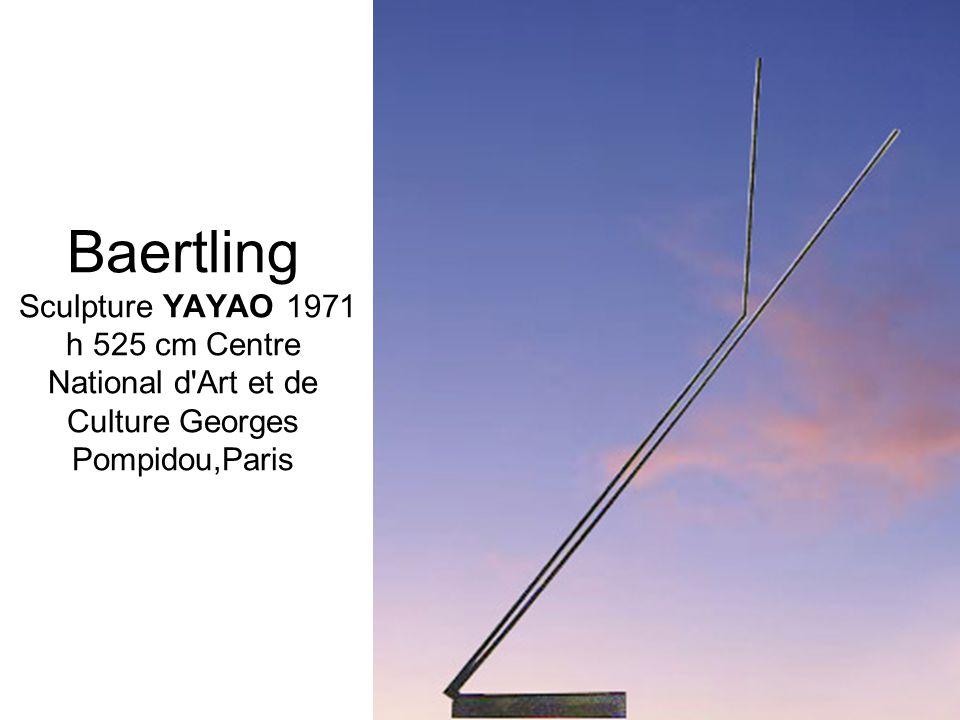 Baertling Sculpture YAYAO 1971 h 525 cm Centre National d'Art et de Culture Georges Pompidou,Paris