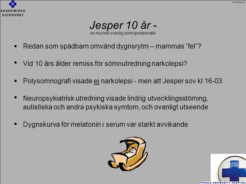 Jesper 10 år - Redan som spädbarn omvänd dygnsrytm – mammas fel .