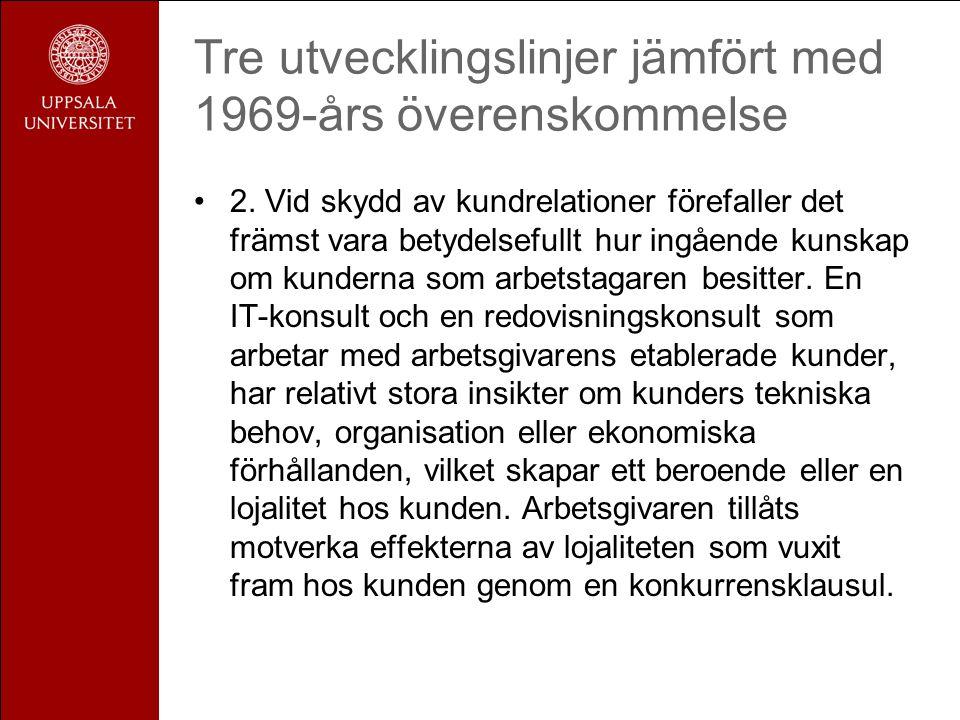 Tre utvecklingslinjer jämfört med 1969-års överenskommelse •2.