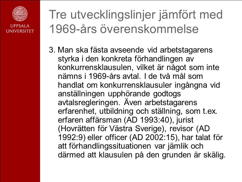 Tre utvecklingslinjer jämfört med 1969-års överenskommelse 3.