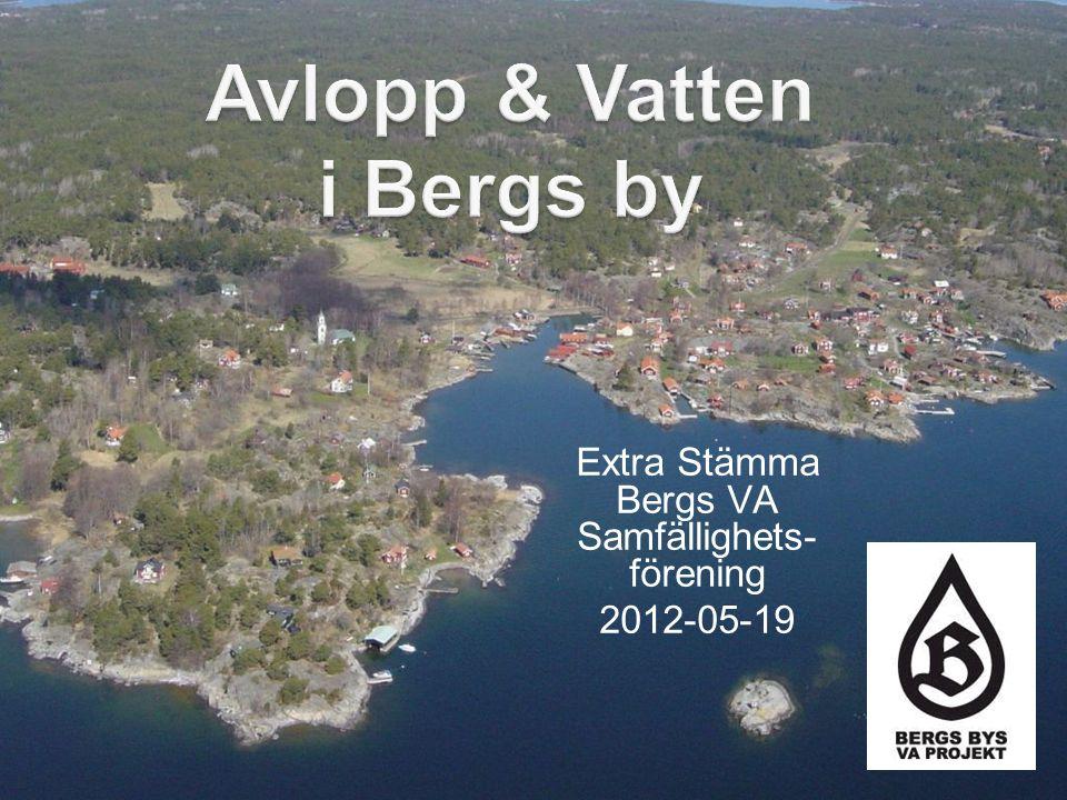 Extra Stämma Bergs VA Samfällighets- förening 2012-05-19