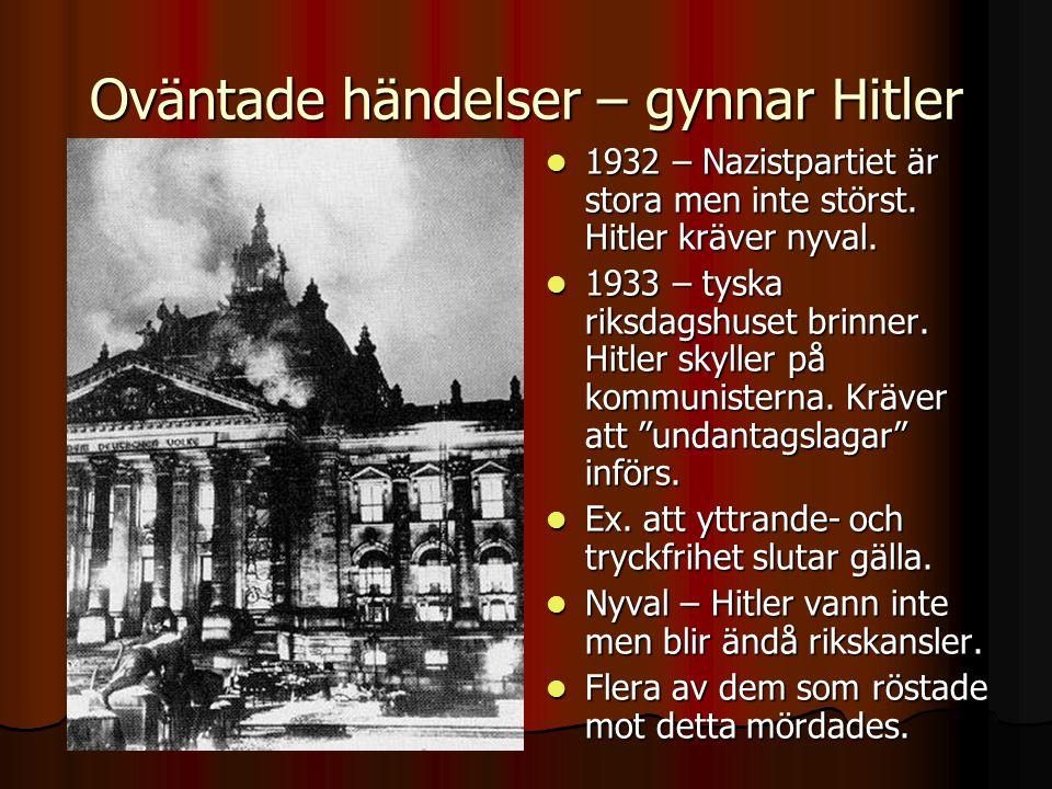 Oväntade händelser – gynnar Hitler  1932 – Nazistpartiet är stora men inte störst.