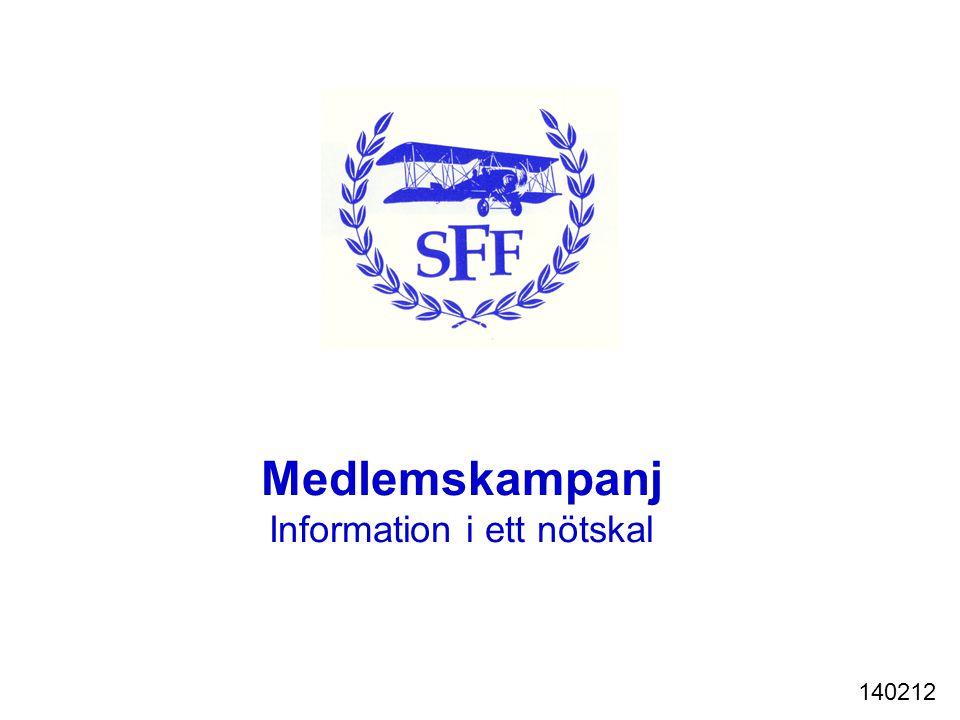 Medlemskampanj Information i ett nötskal 140212
