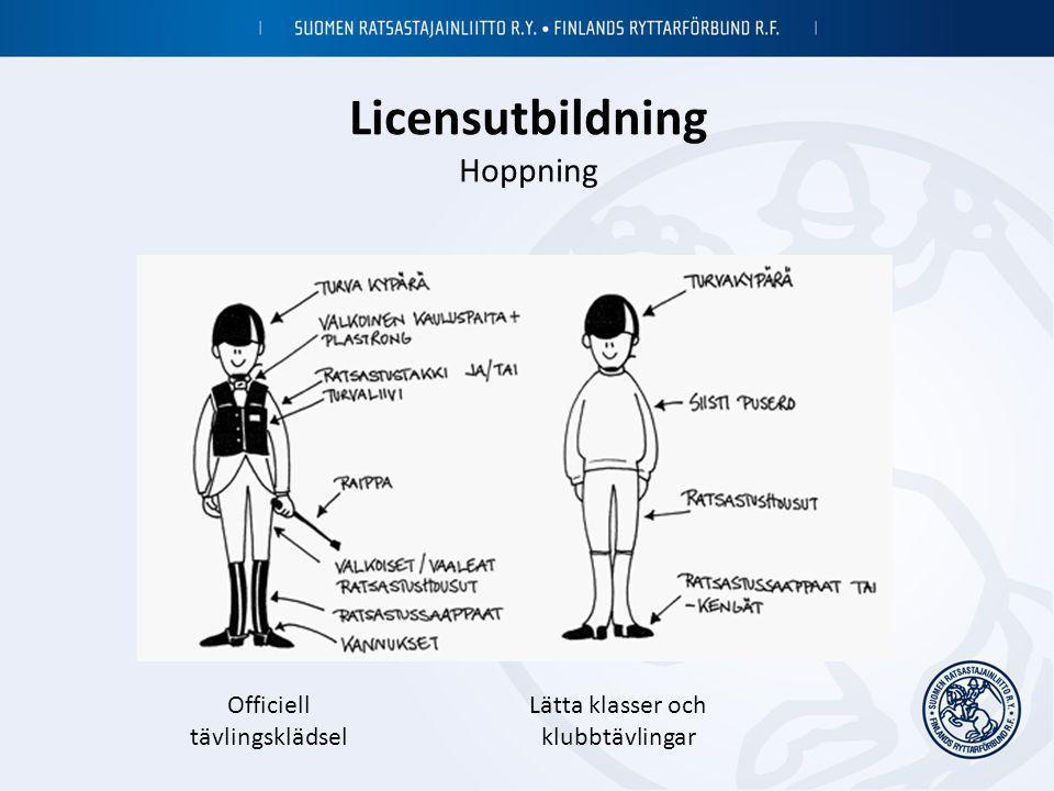 Licensutbildning Hoppning Officiell tävlingsklädsel Lätta klasser och klubbtävlingar