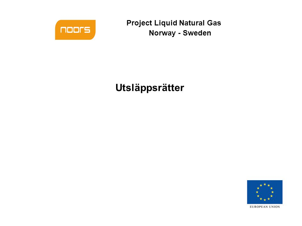 Project Liquid Natural Gas Norway - Sweden Utsläppsrätter