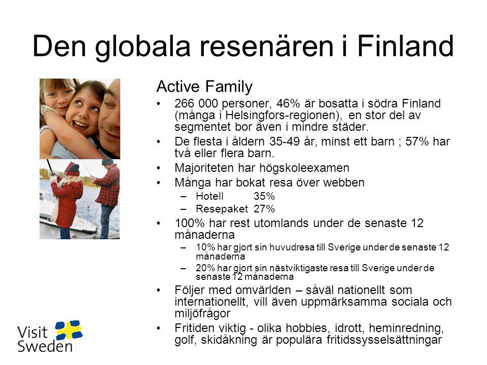 Den globala resenären i Finland Active Family •266 000 personer, 46% är bosatta i södra Finland (många i Helsingfors-regionen), en stor del av segment