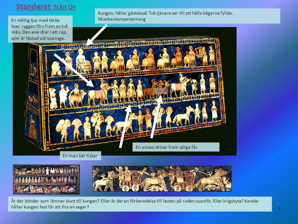 4 Standaret från Ur Kungen, håller gästabud. Två tjänare ser till att hålla bägarna fyllda. Musikackompanjemang En ståtlig tjur med täcke över ryggen