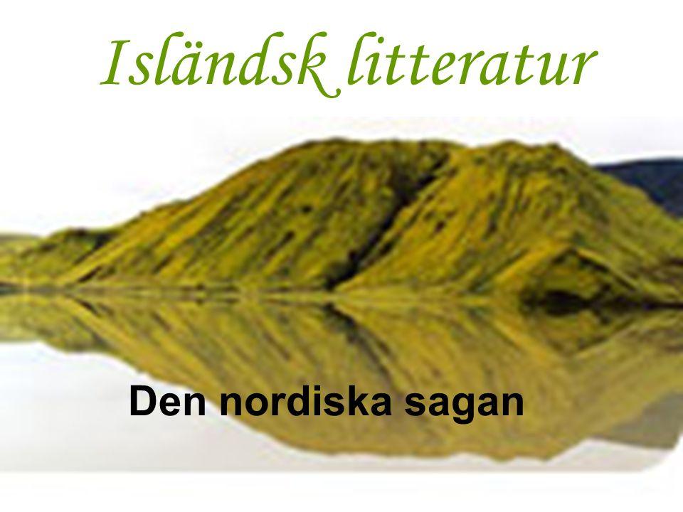 Isländsk litteratur Den nordiska sagan