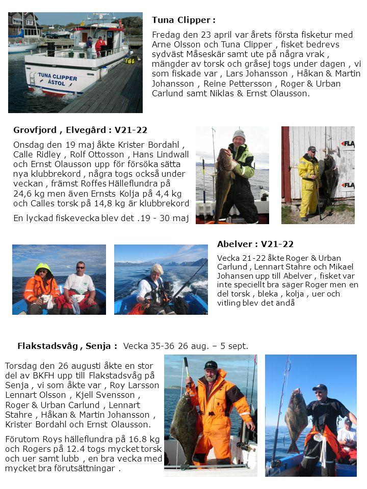 Tuna Clipper : Fredag den 23 april var årets första fisketur med Arne Olsson och Tuna Clipper, fisket bedrevs sydväst Måseskär samt ute på några vrak,