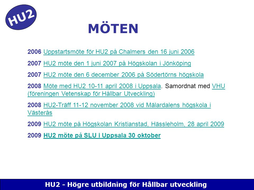 HU2 - Högre utbildning för Hållbar utveckling MÖTEN HU2