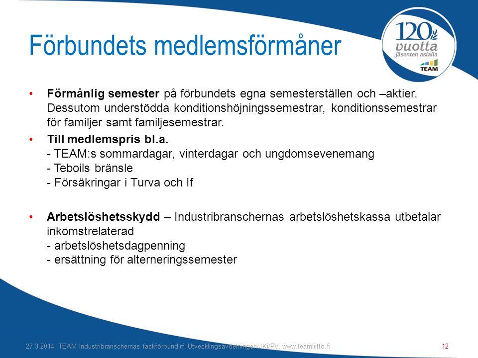Förbundets medlemsförmåner •Förmånlig semester på förbundets egna semesterställen och –aktier.