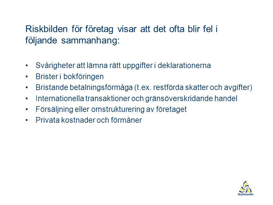 Åtgärder under 2014 •Vi ska fokusera ytterligare på –internprissättningsfrågor –utreda internationellt skattefusk med lågskatteländer och skatteparadis –informationsutbyte och att aktivt använda information från andra länder •Utvidga det nordiska samarbetet